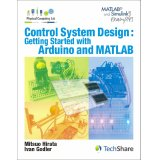 Control System Design:Getting Started With Arduino and MATLAB
